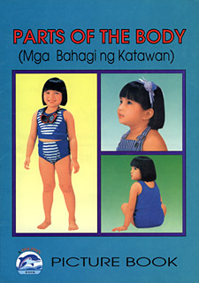 Parts of the Body (Mga Bahagi ng Katawan) This Picture books helps